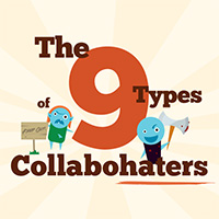 The 9 Types of Collabohaters infographic